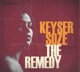 Keyser Soze :The Remedy