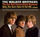 Walker Brothers,The :The Sun Aint Gonna Shine Anymore
