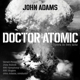 BBC Symphony Orchestra & Singers/Adams :Doctor Atomic