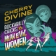 Divine,Cherry :Rockabilly Chicks Vs. Mean Evil Women