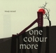 McNeill,Wendy :One Colour More