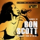 Scott,Bon :Tribute To Bon Scott-Legendary Voice Of AC/DC
