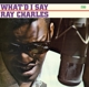 Charles,Ray :What I'd Say+Hallelujah I Love Her So!+2 Bonus