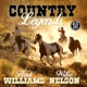 Williams,Hank/Nelson,Willie :Country Legends
