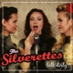 Silverettes,The :Talk Dirty