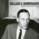 Burroughs,William S. :break through in grey room (LP