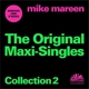 Mareen,Mike :The Original Maxi-Singles Coll