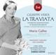 Callas,Maria :La Traviata