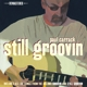 Carrack,Paul :Still Groovin'