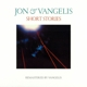 Jon & Vangelis :Short Stories (Remastered 2016)