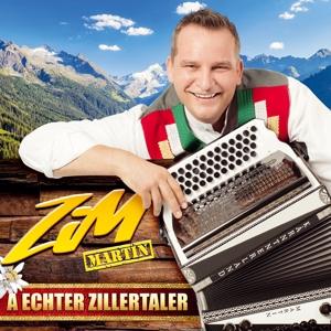 Zim Martin-Der Zillertaler Musikant