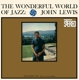 Lewis,John :The Wonderful World Of Jazz