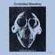 Controlled Bleeding :Distress Signals II (Red Vinyl)