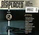 Gwildis,Stefan/Oerding,Johannes/Toten Hosen,Die/+ :Displaced,Vol.2-Songs That Can't Replace Freedom