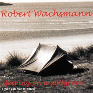 Robert Wachsmann