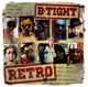 B-Tight :Retro (LP signiert+CD)