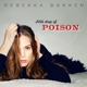 Bakken,Rebekka :Little Drop Of Poison (Ltd.Deluxe Edt.)