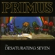 Primus :The Desaturating Seven
