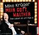 Krüger,Mike :Mein Gott,Walther-Das Leben Ist Oft Plan B