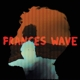 Frances Wave :Keep It Together