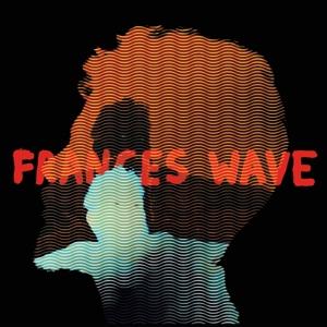 Frances Wave