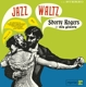 Rogers,Shorty :Jazz Waltz