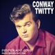Twitty,Conway :Desperado Love/Radio Broadcast 1990