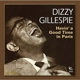 Gillespie,Dizzy :Havin' a Good Time in Paris