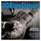Various :100 Blues Classics