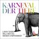 Wiener Symphoniker/Shani,L./Weitzel,W./Kociuban,J. :Der Karneval der Tiere