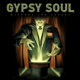 Gypsy Soul :Winners And Losers