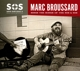 Broussard,Marc :S.O.S.2: Save Our Soul: Soul On A Mission