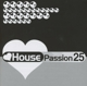 Various :House Passion Vol.25