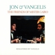 Jon & Vangelis :The Friends Of Mister Cairo (Remastered 2016)