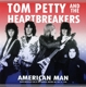 Petty,Tom & The Heartbreakers :American Man,Live Radio Broadcast Boston 1978