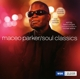 Parker,Maceo :Soul Classics