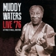 Waters,Muddy :Live 76 At Pauls Mall,Boston