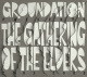 Groundation :The Gathering Of The Elders