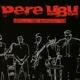 Pere Ubu :Live? Fox Warfield 80
