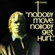Yellowman :Nobody Move Nobody Get Hurt