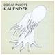 Locas In Love :Kalender (Ltd. Vinyl + Wandkalender)