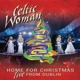 Celtic Woman :Home For Christmas: Live From Dublin (CD/DVD)