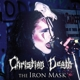 Christian Death :Iron Mask