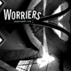 Worriers :Imaginary Life