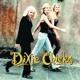Dixie Chicks :Wide Open Spaces
