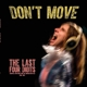 Last Four Digits,The :Don't Move (Ltd.Colored Edition)