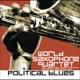 World Saxophone Quartet :Political Blues