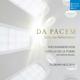Capella de la Torre/Helgath,F./RIAS Kammerchor :Da Pacem - Echo der Reformation