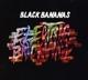 Black Bananas :Electric Brick Wall