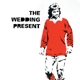 Wedding Present,The :George Best 30